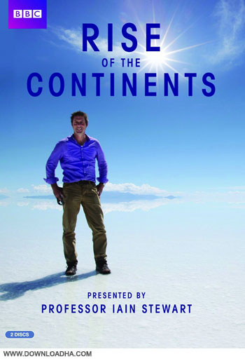 Rise of the Continents cover دانلود مجموعه کامل مستند ظهور قاره ها   Rise of the Continents 2013