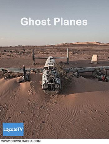 Ghost Planes 2014 cover دانلود مستند هواپیماهای نامرئی   Ghost Planes 2014