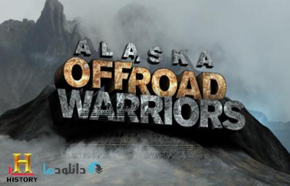 دانلود فصل اول مستند Alaska Off-Road Warriors Season 1 2014