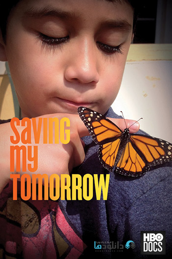 HBO Documentaries Saving My Tomorrow cover دانلود مستند HBO Documentaries Saving My Tomorrow 2014