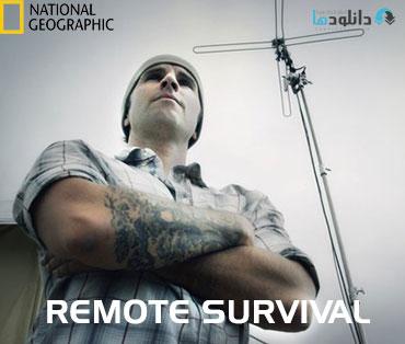 Remote Survival 2015 cover دانلود فصل اول مستند Remote Survival Season 1 2015