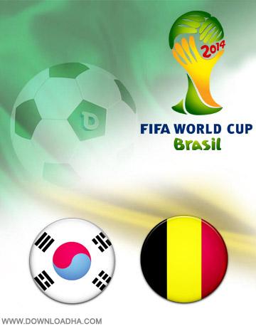 Belgium vs Korea 26.06.2014 دانلود بازی کره جنوبی و بلژیک   جام جهانی 2014