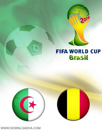 Belguim v. Algeria 17.06.2014 دانلود بازی بلژیک و الجزایر   جام جهانی 2014