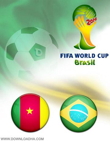 Cameron vs Brazil 23.06.2014 دانلود بازی برزیل و کامرون   جام جهانی 2014