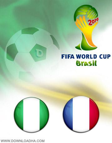 France vs Nigeria 30.06.2014 دانلود بازی فرانسه و نیجریه – جام جهانی ۲۰۱۴