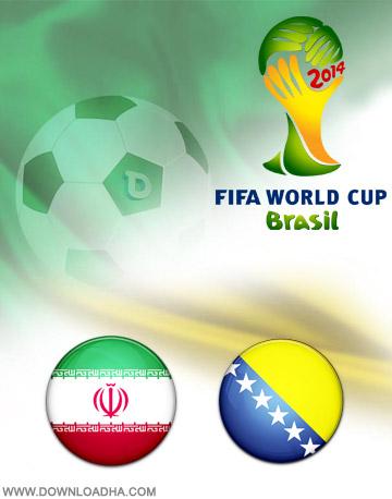 Iran vs Bosnia 25.06.2014 دانلود بازی ایران و بوسنی و هرزگوین   جام جهانی 2014