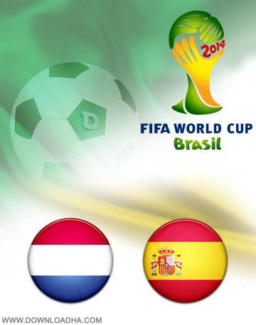 دانلود بازی اسپانیا و هلند – جام جهانی ۲۰۱۴