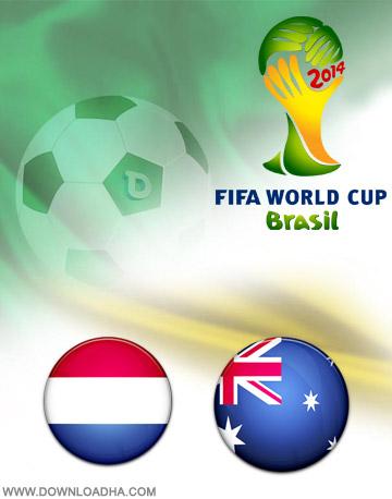 Netherlands vs Australia 18.06.2014 دانلود بازی هلند و استرالیا   جام جهانی 2014