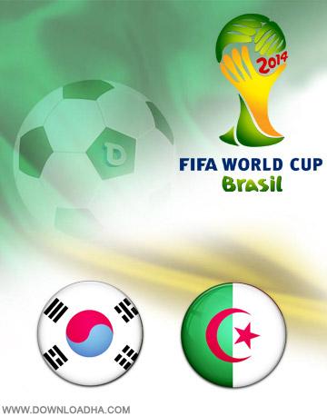 South Korea vs Algeria 22.06.2014 دانلود بازی کره جنوبی و الجزایر   جام جهانی 2014