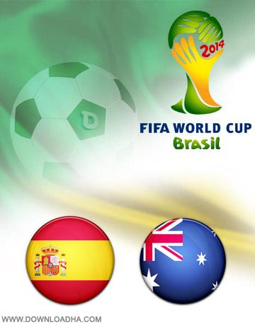 Spain vs Australia 23.06.2014 دانلود بازی استرالیا و اسپانیا   جام جهانی 2014