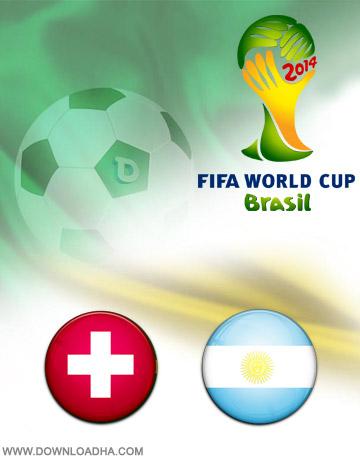 Switzerland vs Argentina 01.07.2014 دانلود بازی آرژانتین و سوییس – جام جهانی ۲۰۱۴
