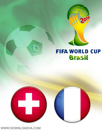 Switzerland vs France 20.06.2014 دانلود بازی سوییس و فرانسه   جام جهانی 2014