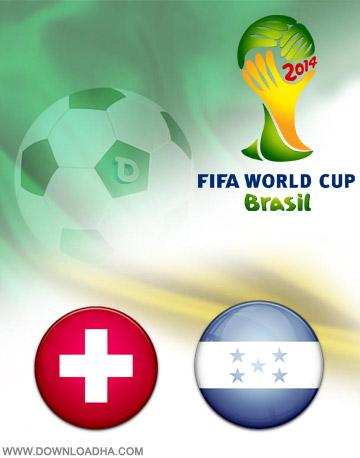 Switzerland vs Honduras 25.06.2014 دانلود بازی هندوراس و سوئیس   جام جهانی 2014