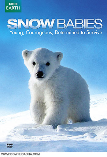 دانلود مستند فرزندان برف – Snow Babies 2013