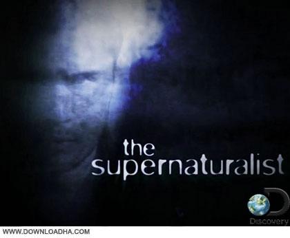 The Supernaturalist cover دانلود مستند ماوراء الطبیعه   The Supernaturalist 2014