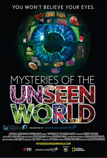 Mysteries of the Unseen World cover small دانلود مستند سینمایی اسرار دنیای ناشناخته   Mysteries of the Unseen World 2013