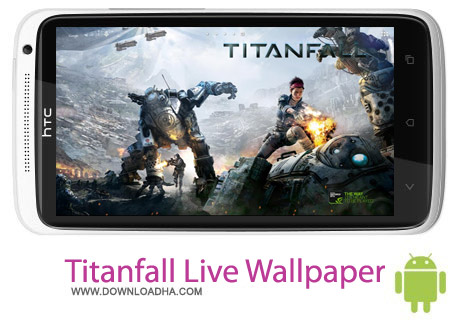 Titanfall Live Wallpaper دانلود لایو والپیپر تیتان Titanfall Live Wallpaper 1.0 – اندروید