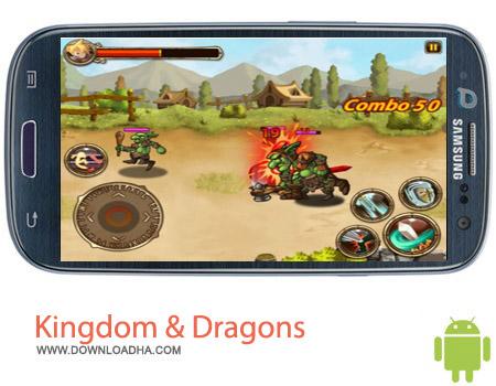بازی پادشاهی Kingdom & Dragons v1.2.0 – اندروید