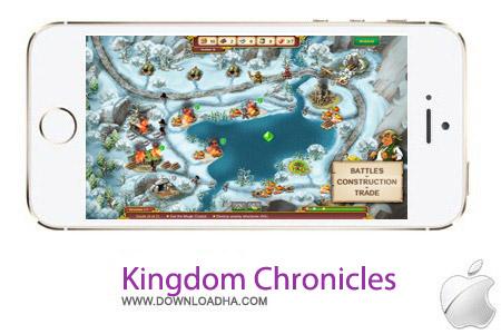 Kingdom Chronicles v1.1 بازی امپراطوری Kingdom Chronicles v1.1 – آیفون و آیپد و آیپاد