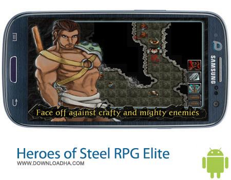 Heroes of Steel RPG Elite v2.1.47 بازی جنگی Heroes of Steel RPG Elite v2.1.47 – اندروید