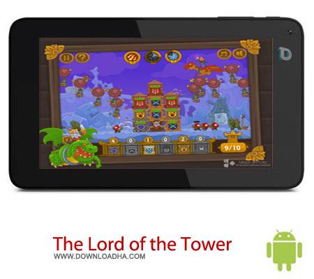 The Lord of the Tower 1.0.1 بازی ارباب برج The Lord of the Tower 1.0.1 – اندروید