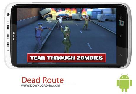 Dead Route 1.0.1 بازی جاده مرده Dead Route 1.0.1 – اندروید