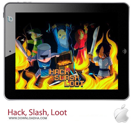 Hack%2c Slash%2c Loot v1.0 بازی هیجان انگیز Hack, Slash, Loot v1.0 – آیفون و آیپد