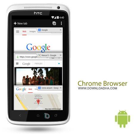 Chrome Browser %96 Google v35.0.1916.122 نرم افزار مرورگر گوگل کروم Chrome Browser 40.0.2214.109 Final – اندروید