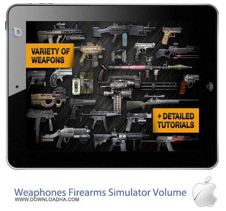 نرم افزار شبیه ساز اسلحه Weaphones: Firearms Simulator Volume 2 – آیفون ، آیپد و آیپاد