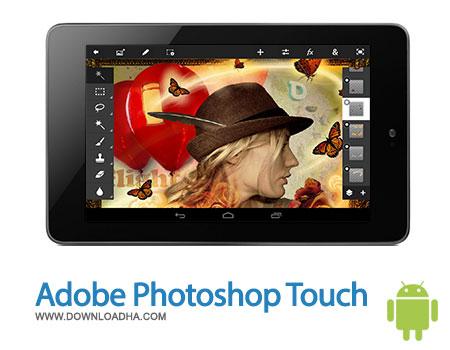 نرم افزار ویرایش تصاویر Adobe Photoshop Touch 1.6.1 – اندروید