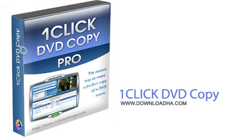 1CLICK DVD Copy 5.9.9.4 نرم افزار کپی DVD توسط 1CLICK DVD Copy 5.9.9.4