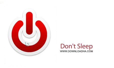 Don%27t Sleep v3.2.1 نرم افزار جلوگیری از خاموشی سیستم Dont Sleep v3.2.1
