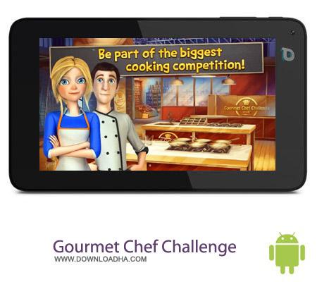 Gourmet Chef Challenge %28Full%29 1.035 بازی آشپزی Gourmet Chef Challenge v1.035 – اندروید