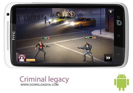 Criminal legacy 1.0 بازی جنایی Criminal legacy v1.0 – اندروید