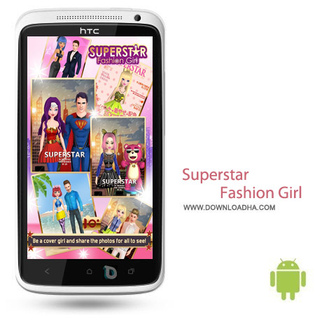 Superstar Fashion Girl v1.0.3 بازی دنیای مد Superstar Fashion Girl v1.0.3 – اندروید
