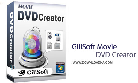 GiliSoft Movie DVD Creator 5.8.0 نرم افزار رایت سریع فیلم ها GiliSoft Movie DVD Creator 5.8.0