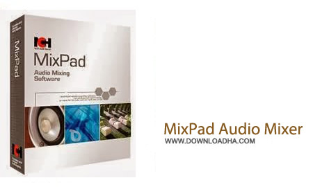 MixPad Audio Mixer 3.61 نرم افزار میکس آهنگ MixPad Audio Mixer 3.61