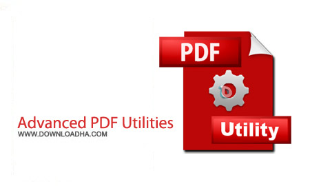 Advanced PDF Utilities 5.7.7 Final نرم افزار ویرایش پی دی اف Advanced PDF Utilities 5.7.7 Final