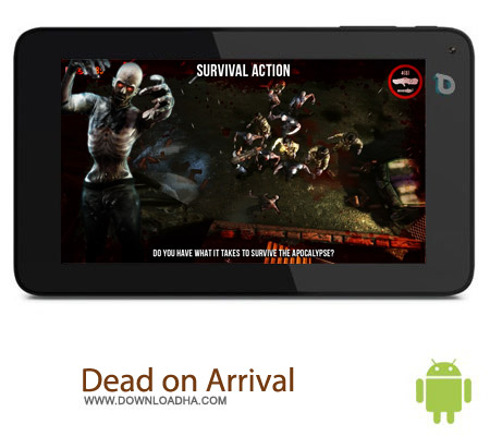 Dead on Arrival 2 1.1.6 بازی مرده ها Dead on Arrival 2 1.1.6 – اندروید
