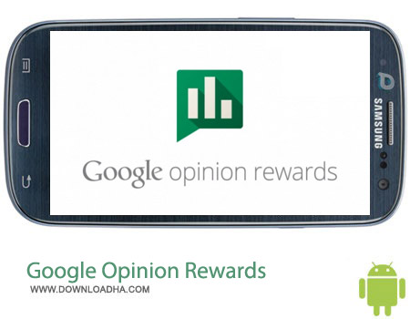 Google Opinion Rewards v20140604 نرم افزار گرفتن اعتبار از گوگل پلی Google Opinion Rewards v20140604