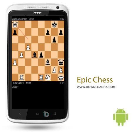 Epic Chess 0.6 بازی شطرنج Epic Chess 0.62 – اندروید