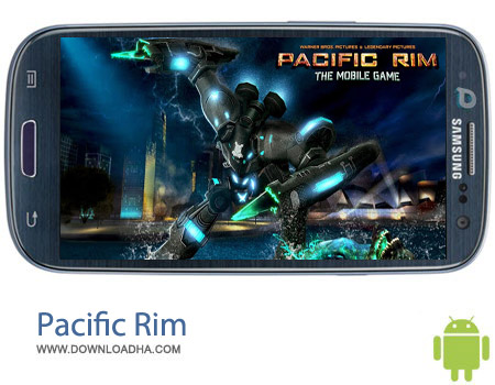 Pacific Rim v1.9.4 بازی جنگی Pacific Rim v1.9.4 – اندروید