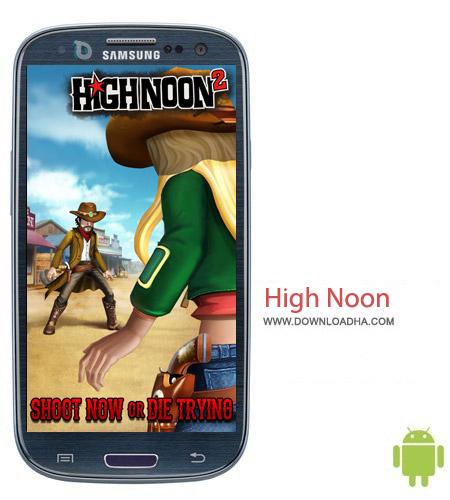 High Noon 2 2.0.0.24 بازی وسترن High Noon 2 2.0.0.24 – اندروید