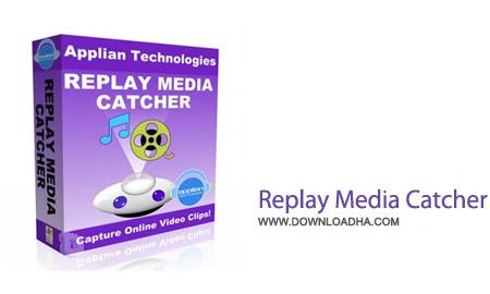 Replay Media Catcher v5.0.1.54 نرم افزار دانلود فایل های آنلاین مالتی مدیا Replay Media Catcher v5.0.1.54