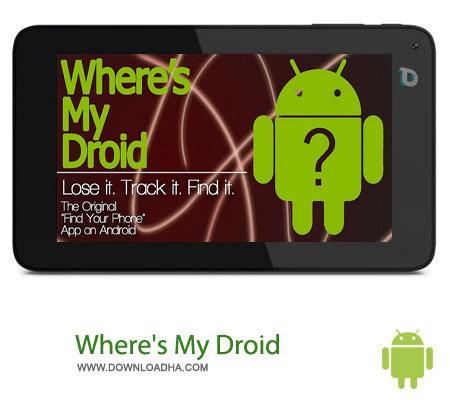 Where%27s My Droid v5.2.0 نرم افزار پیدا کردن گوشی گمشده Wheres My Droid v5.2.0 – اندروید