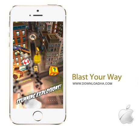 Blast Your Way 1.1.1 بازی گانگستر ها Blast Your Way 1.1.1 – آیفون و آیپد