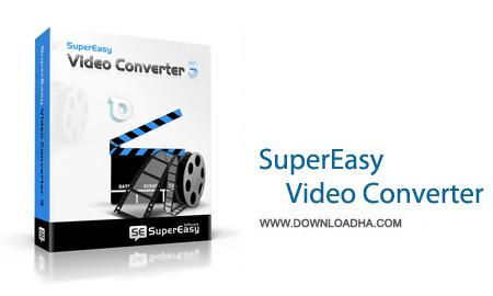 SuperEasy Video Converter 3.0.4354 نرم افزار مبدل فایل های ویدیویی SuperEasy Video Converter 3.0.4354