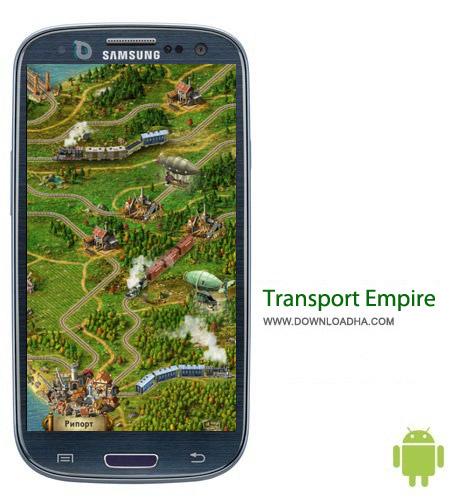 Transport Empire 1.03.1 بازی استراتژیک Transport Empire 1.03.1 – اندروید