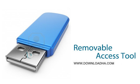 Removable Access Tool 1.1 نرم افزار محافظت از پورت یو اس پی Removable Access Tool 1.1