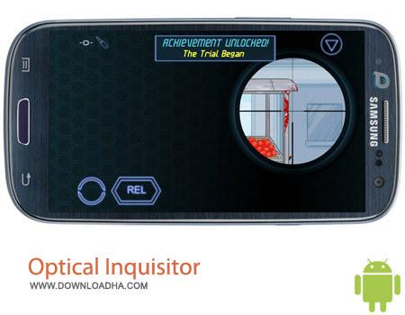 Optical Inquisitor 17%2b v1.0.4 بازی تیرانداز Optical Inquisitor 17+ v1.0.4 – اندروید